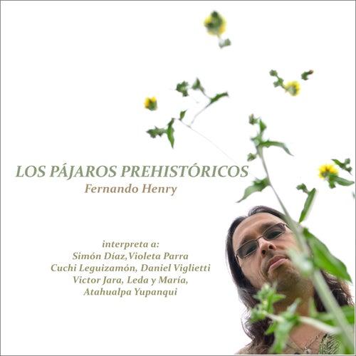 Los Pájaros Prehistóricos de Fernando Henry