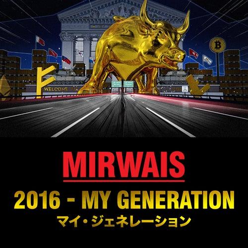 2016 - My Generation de Mirwais
