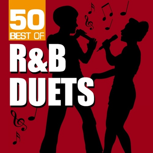 50 Best of R&B Duets by Various Artists