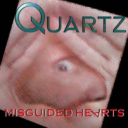 Misguided Hearts de Quartz