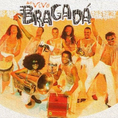 Ao Vivo by Bragadá