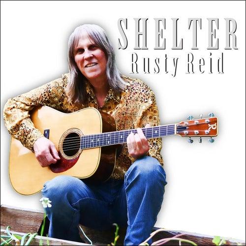 Shelter by Rusty Reid