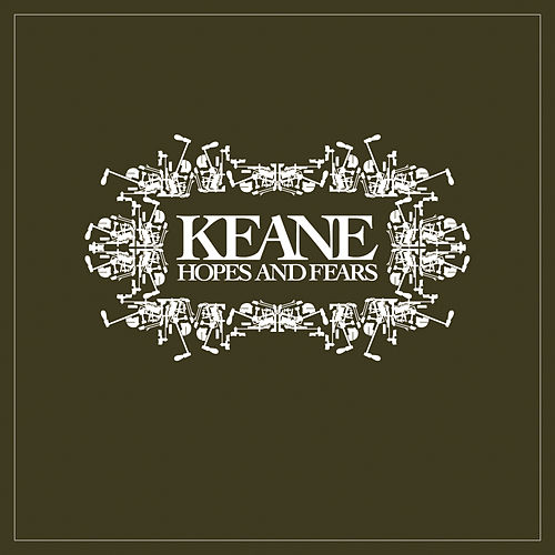 Hopes And Fears van Keane