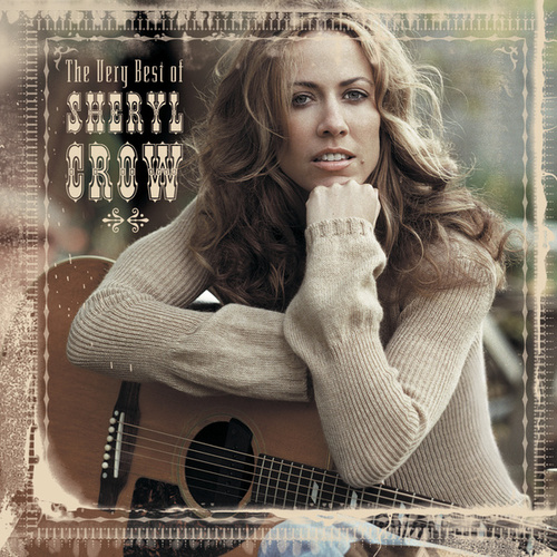 The Very Best Of Sheryl Crow de Sheryl Crow
