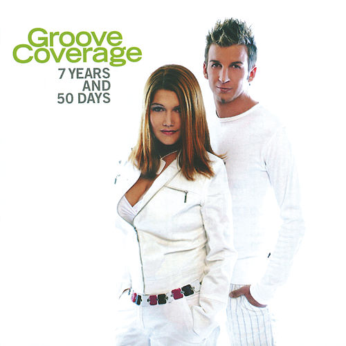 7 Years And 50 Days von Groove Coverage