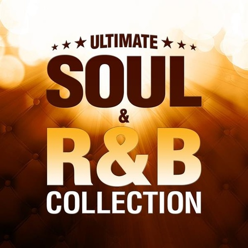 Ultimate Soul and R&B Collection by Various Artists