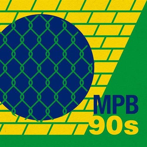 MPB 90s von Various Artists