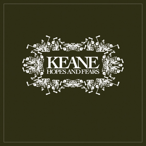 Hopes And Fears de Keane