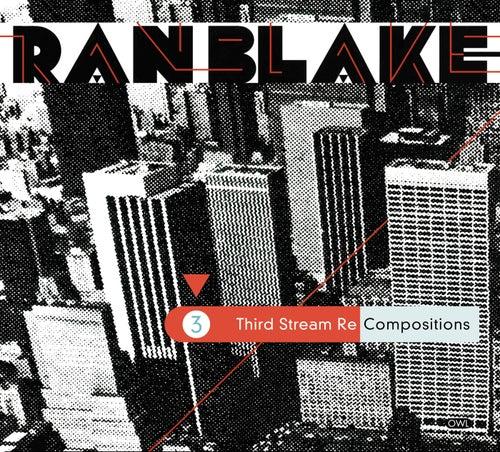 Third Steam Recomposition fra Ran Blake