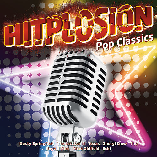 Hitplosion - Pop Classics von Various Artists