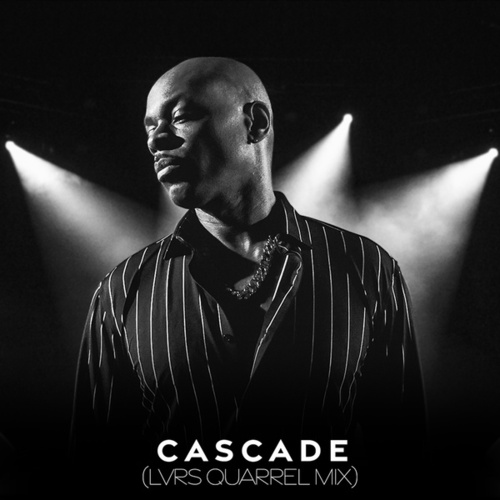 Cascade (Lovers Quarrel Mix) by Stokley