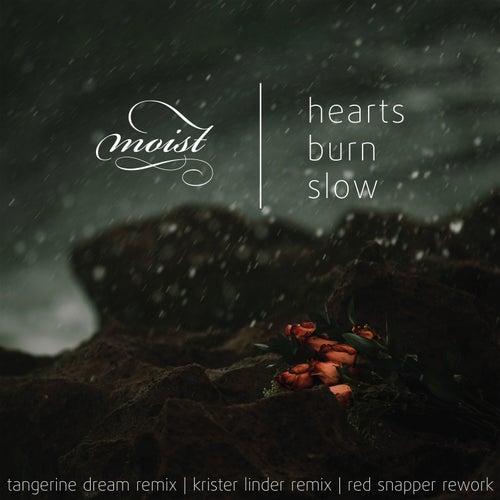 Hearts Burn Slow Remix EP de Moist