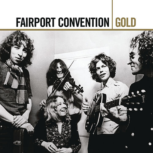 Gold Series de Fairport Convention