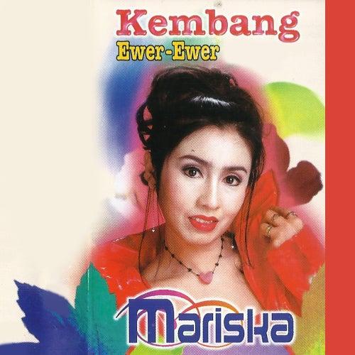 Kembang Ewer-Ewer by Mariska