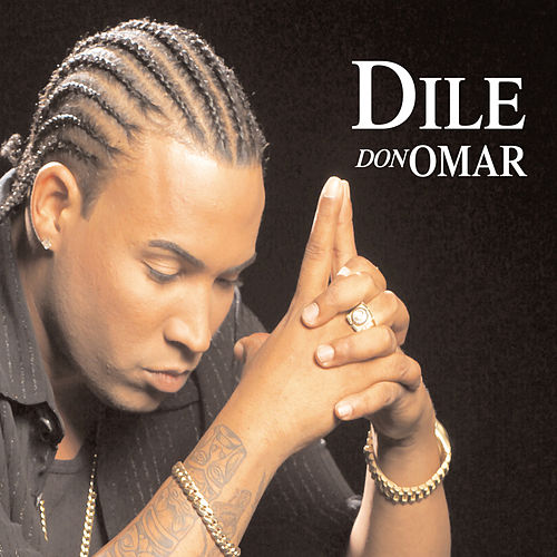 DIle/Provocandome/Intocable von Don Omar