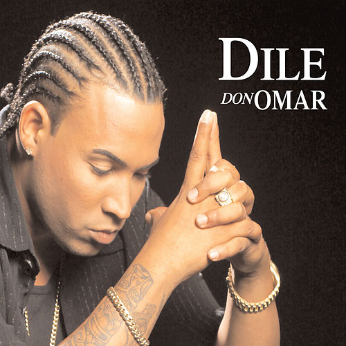 Dile/Intocable von Don Omar