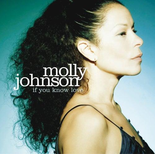 If You Know Love de Molly Johnson