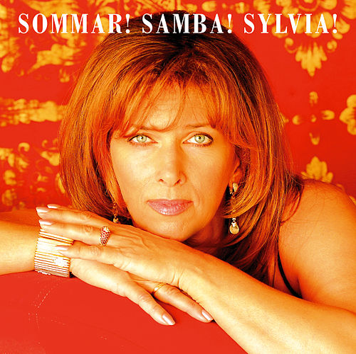 Sylvia Vrethammar / Sommar! Samba! Sylvia! by Sylvia Vrethammar