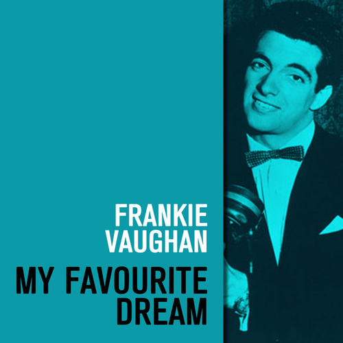 My Favourite Dream de Frankie Vaughan