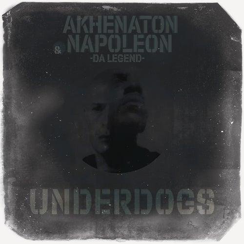Underdogs de Napoleon Da Legend