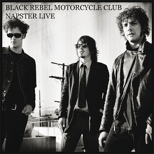 NapsterLive Session by Black Rebel Motorcycle Club