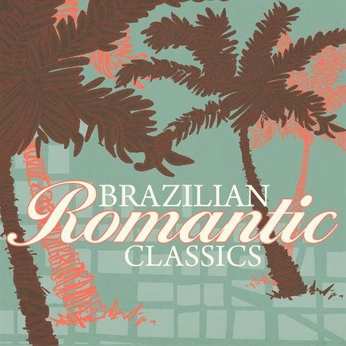 Brazilian Romantic Classics de Various Artists