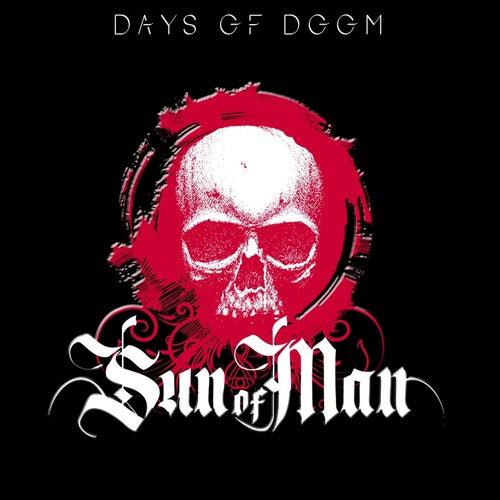 Days of Doom by Sun of Man
