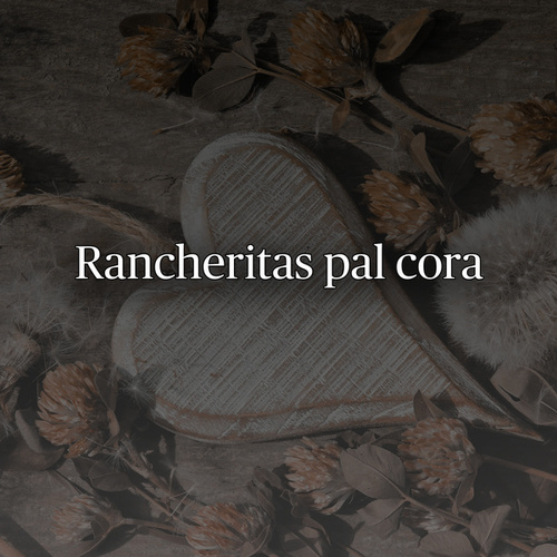 Rancheritas pal Cora by Various Artists