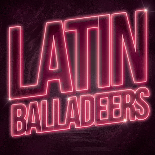 Latin Balladeers by Various Artists