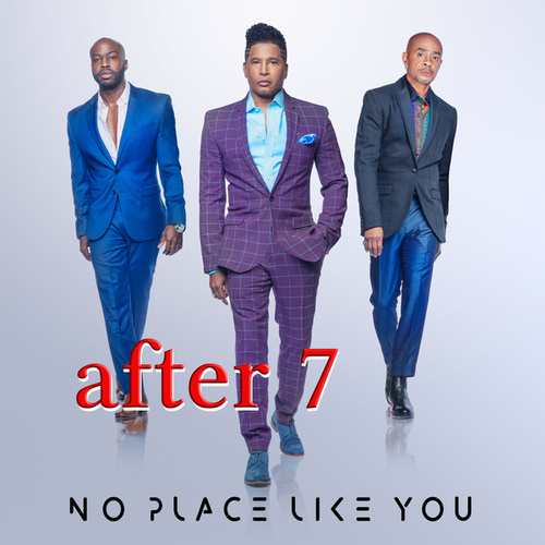 No Place Like You by After 7