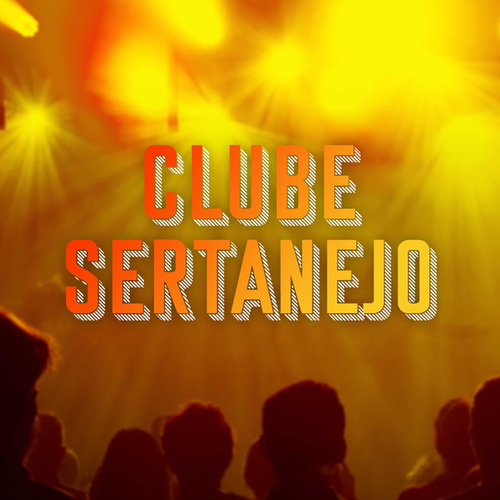 Clube Sertanejo de Various Artists