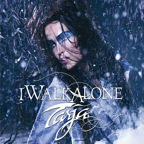 I Walk Alone (Exclusive Version) de Tarja