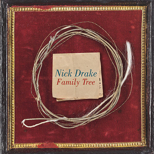 Family Tree by Nick Drake
