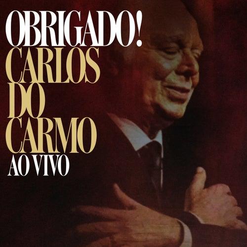 Obrigado! (Ao Vivo) de Carlos do Carmo