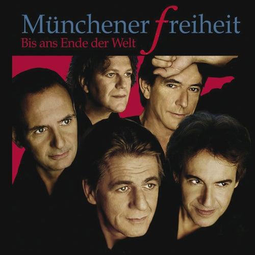 Bis ans Ende der Welt (Single-Version) von Münchener Freiheit