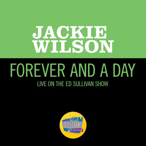 Forever And A Day (Live On The Ed Sullivan Show, May 27, 1962) by Jackie Wilson
