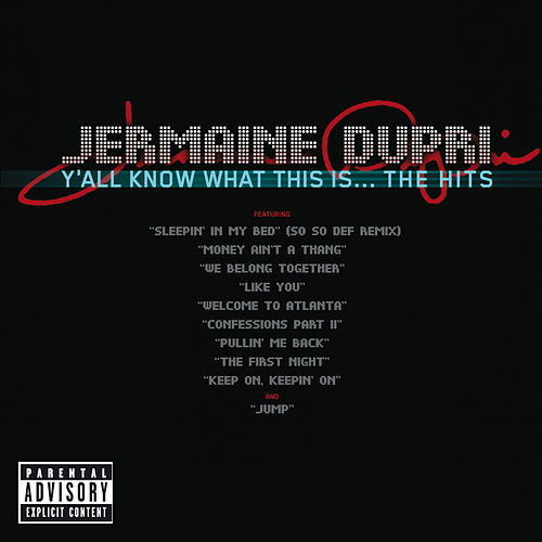 Y'all Know What This Is...The Hits by Jermaine Dupri