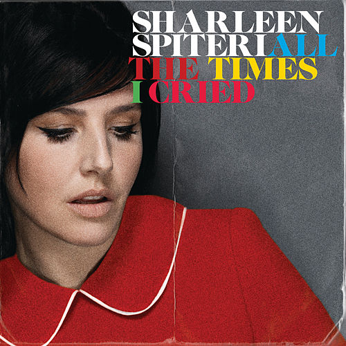 All The Times I Cried de Sharleen Spiteri