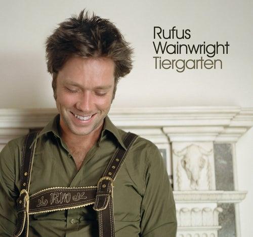 Tiergarten de Rufus Wainwright