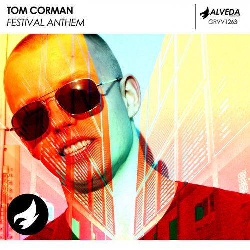 Festival Anthem by Tom Corman