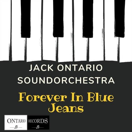 Forever in blue jeans de Jack Ontario Soundorchestra