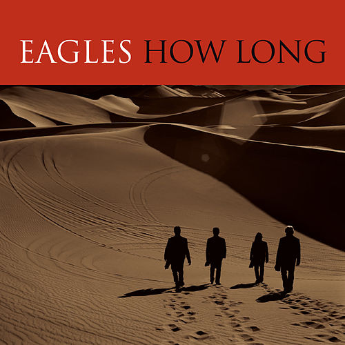 How Long by Eagles