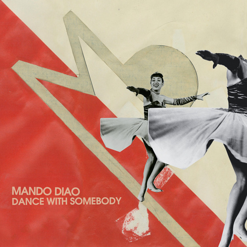 Dance With Somebody von Mando Diao