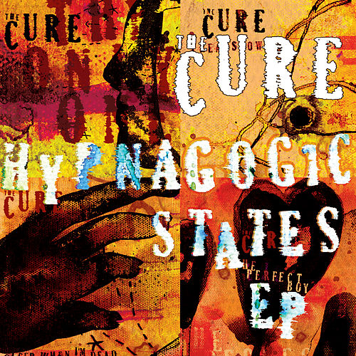 Hypnagogic States de The Cure