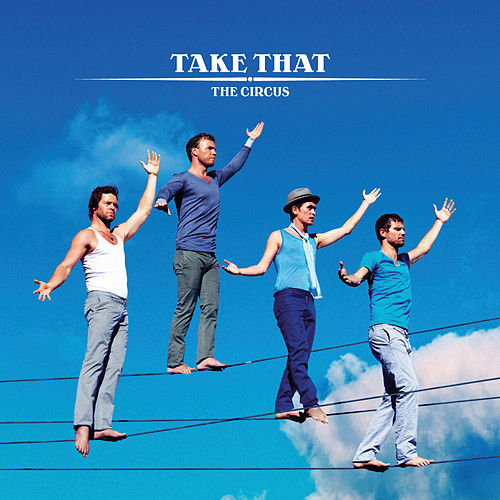 The Circus de Take That