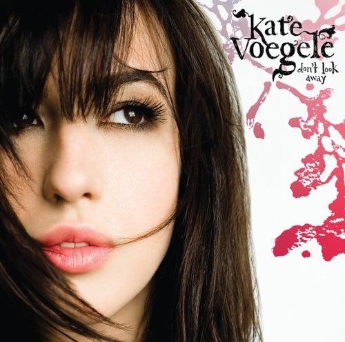 Don't Look Away de Kate Voegele