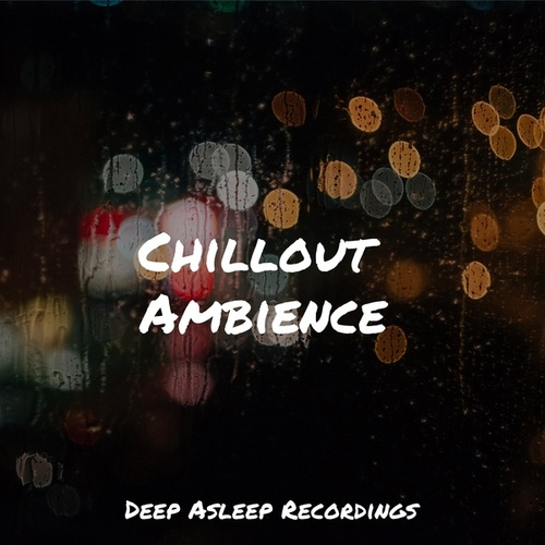 Chillout Ambience by Yoga Music