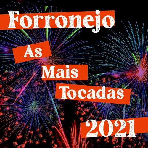 Forronejo 2021 As Mais Tocadas von Various Artists