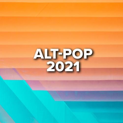 Alt-Pop 2021 by Various Artists
