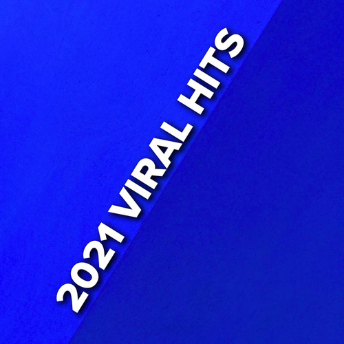 2021 Viral Hits de Various Artists